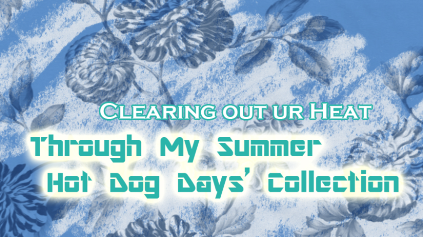 Tryin' My Summer Dog Days' Collection