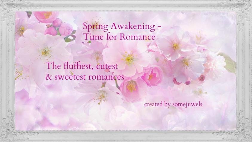 Spring Awakening - Time for Romance