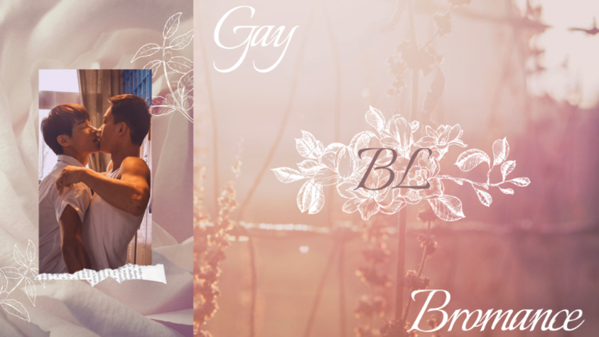 GAY/BL/BROMANCE