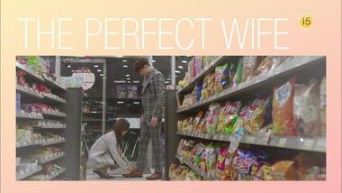 Teaser 2: Perfect Wife
