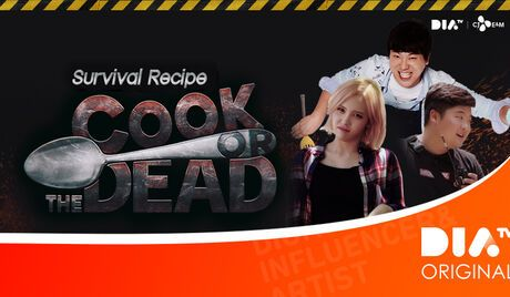 DIA TV Original: Cook or The Dead