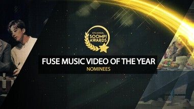 Soompi Awards Episode 3: FUSE Music Video of the Year