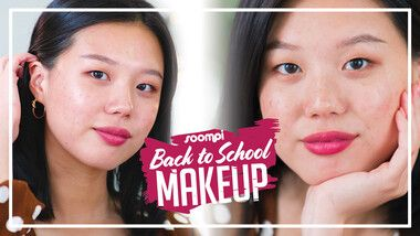 Style by Soompi Episode 8: 5-Minute Soft Glam | Back-to-School