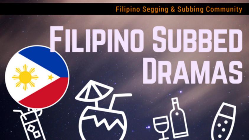 Filipino/Tagalog subbed drama