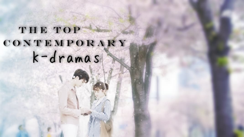 My collection: The top contemporary K-dramas