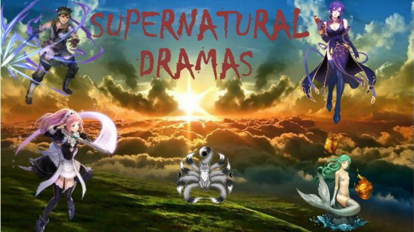 Supernatural Dramas