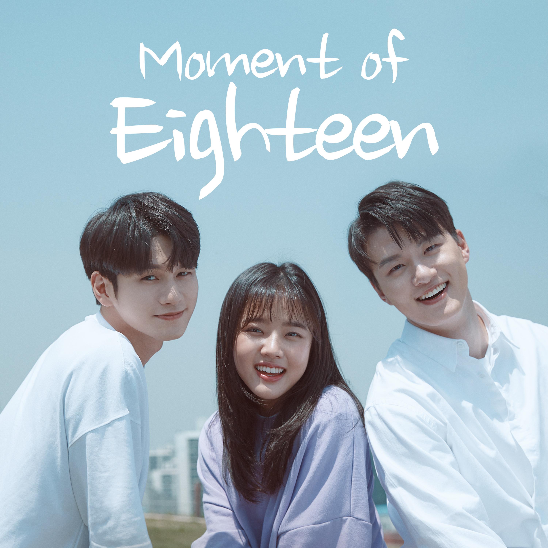 Moment of Eighteen Episode 1 - 열여덟의 순간 - Watch Full