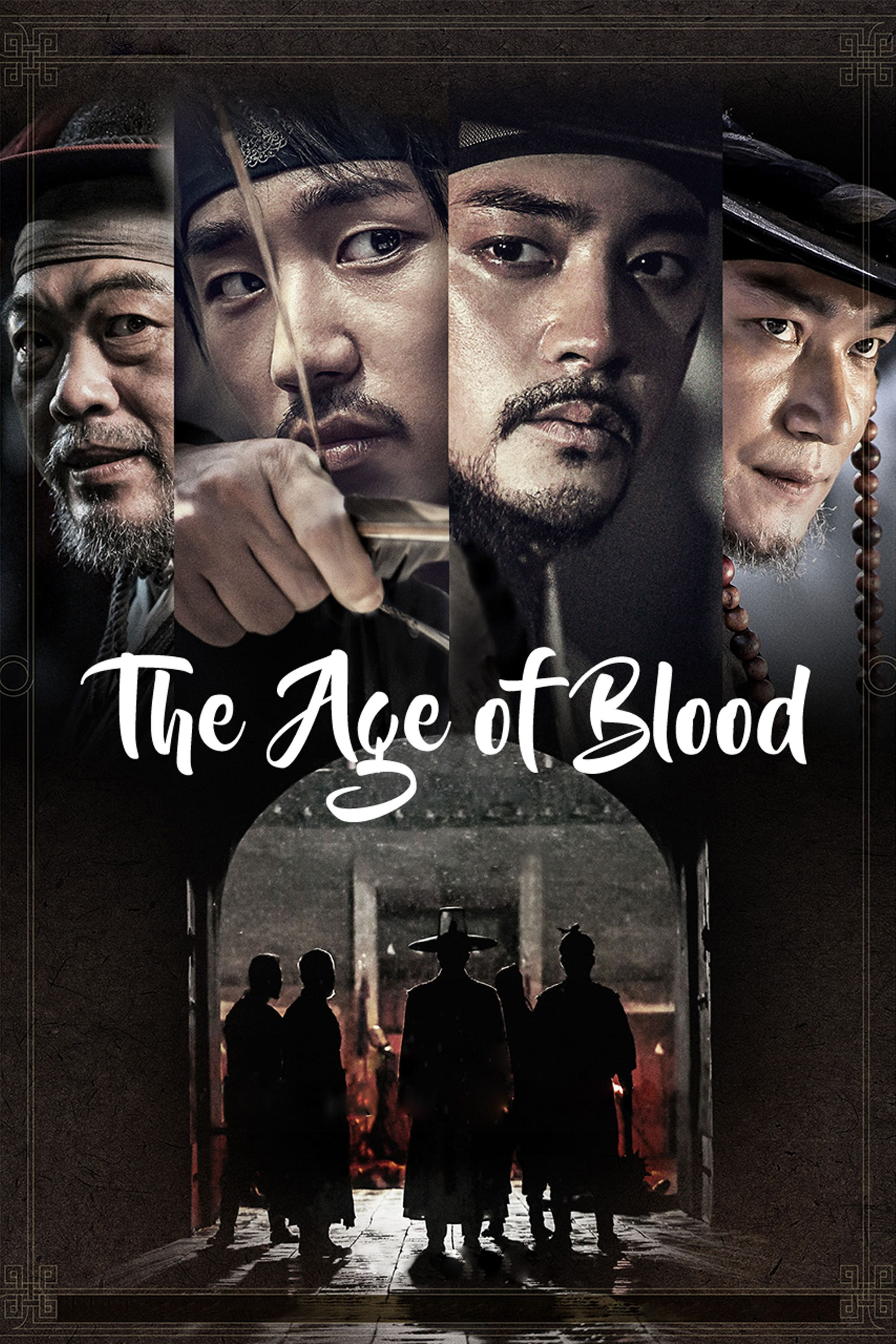 The Age of Blood - 역모- 반란의 시대 - Watch Full Movie Free - Korea - Movie -  Rakuten Viki