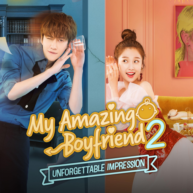My Amazing Boyfriend 2: Unforgettable Impression Episode 1