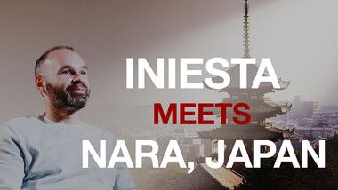 Iniesta TV: Discover Japan Episode 10: Iniesta Meets Nara, Japan