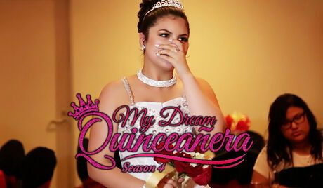 My Dream Quinceañera Season 4