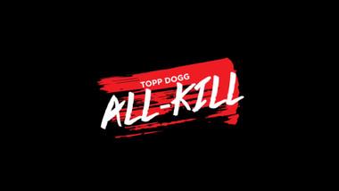 Bonus Clip #7 (Idol-Style Phone Prank): Topp Dogg: All-Kill