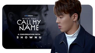 When You Call My Name Episode 3: When You Call Shownu