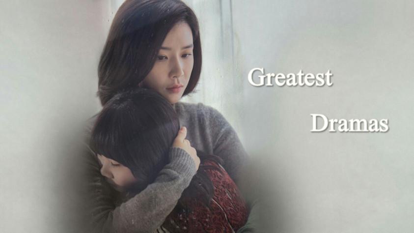Greatest Dramas