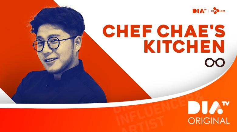 DIA TV Original: Chef Chae's Kitchen