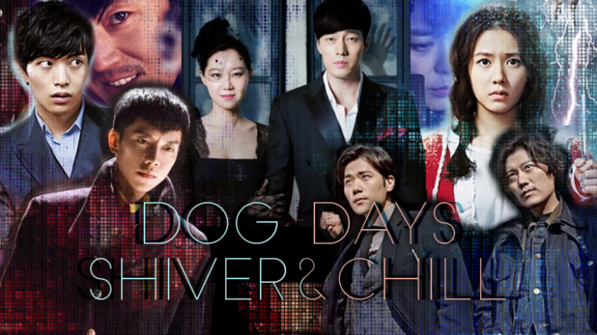 Dog Days   Shiver & Chill